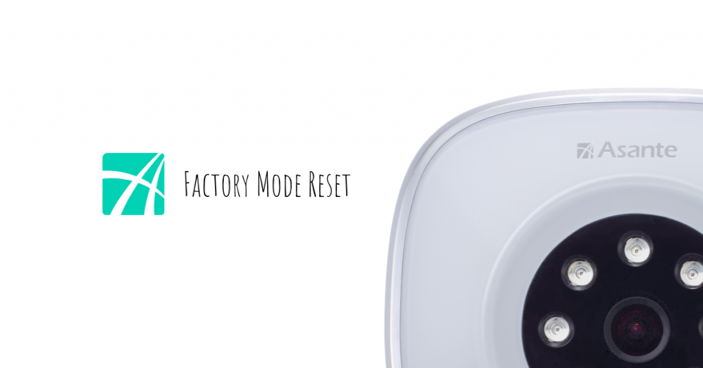 asante app factory mode reset